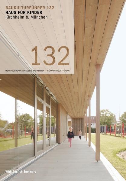 Baukulturführer 132 Haus für Kinder